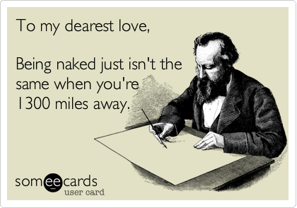 To my dearest love,