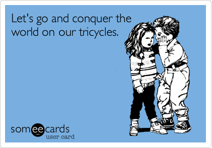 Let's go and conquer the