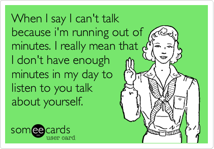 When I say I can't talk