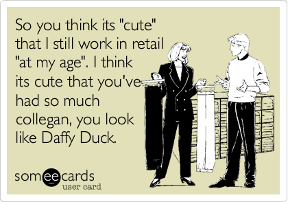 "So you think its ""cute""