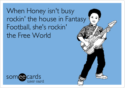 When Honey isn't busy