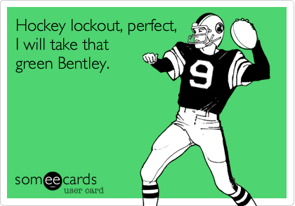 Hockey lockout, perfect,