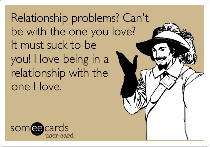 Relationship problems? Can't 