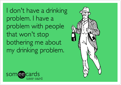 I don't have a drinking
