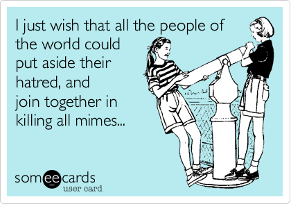 I just wish that all the people of