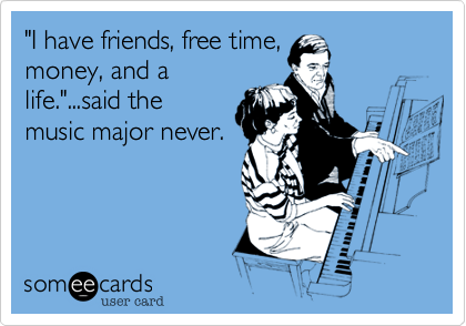 """I have friends, free time,
