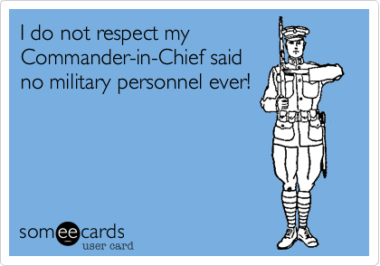 I do not respect my