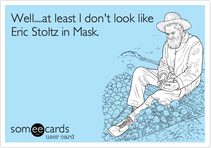 Well....at least I don't look like