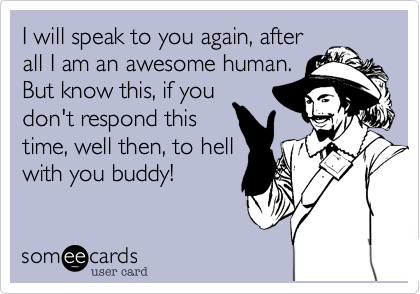 I will speak to you again, after