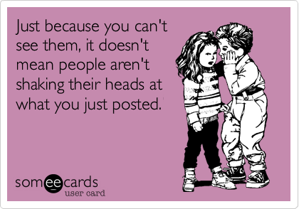 Just because you can't