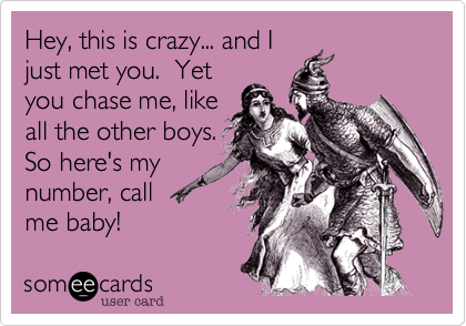 Hey, this is crazy... and I