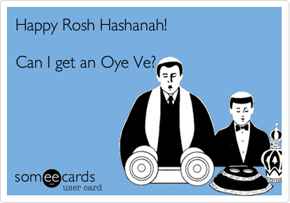 Happy Rosh Hashanah!