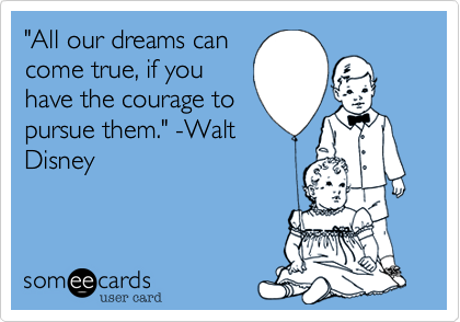 """All our dreams can