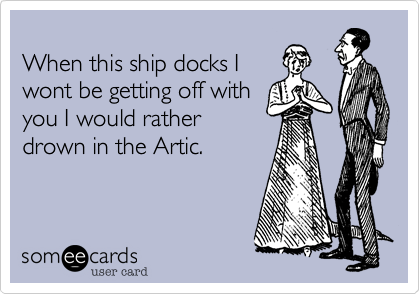 When this ship docks I