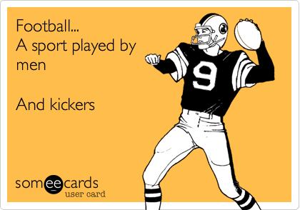 Football...