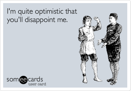 I'm quite optimistic that