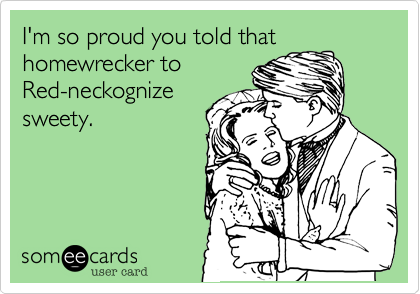 I'm so proud you told that