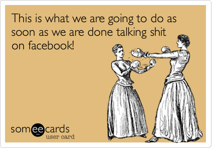 This is what we are going to do as soon as we are done talking shit