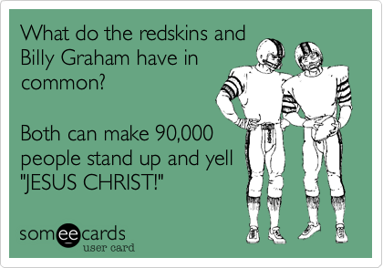 What do the redskins and