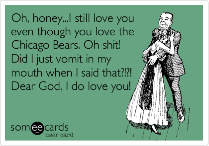 Oh, honey...I still love you