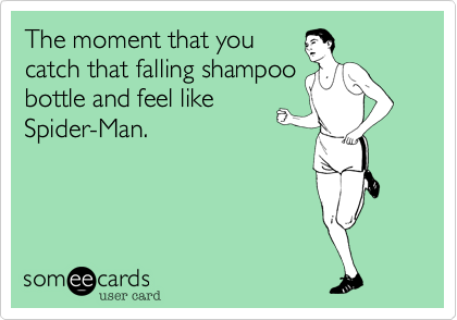The moment that you