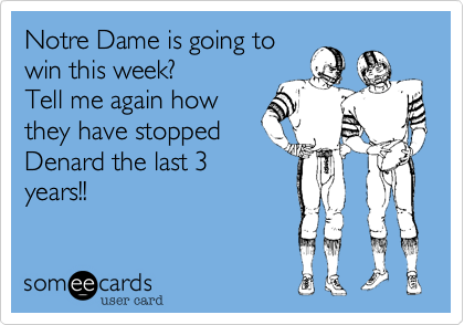 Notre Dame is going to
