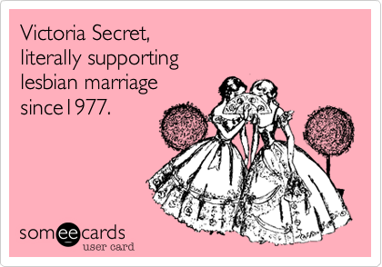 Victoria Secret,