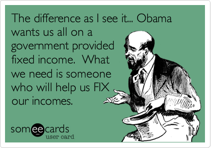 The difference as I see it... Obama wants us all on a