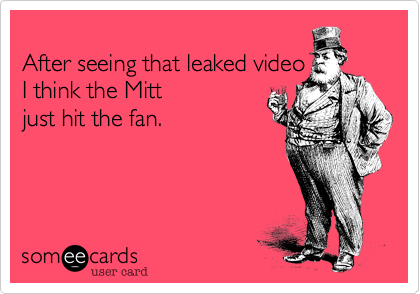 After seeing that leaked video