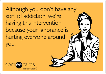 Although you don't have any