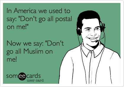 In America we used to