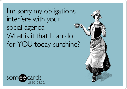 I'm sorry my obligations