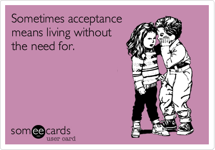 Sometimes acceptance