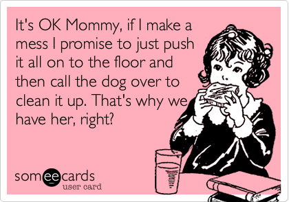 It's OK Mommy, if I make a 