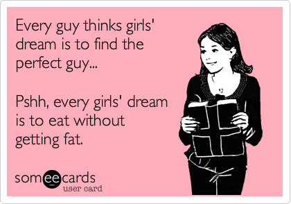 Every guy thinks girls'
