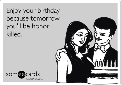 Enjoy your birthday