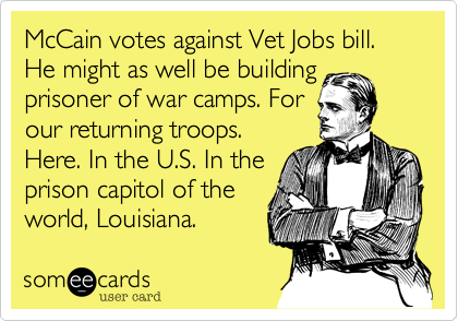 McCain votes against Vet Jobs bill. He might as well be building