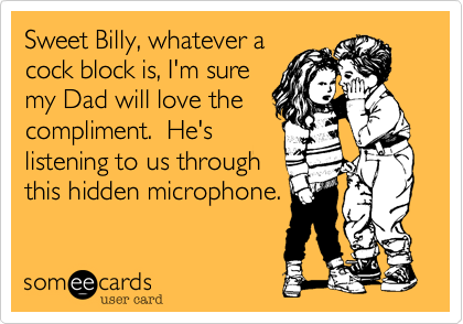 Sweet Billy, whatever a 