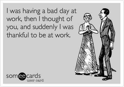 my worst day at work Bible verses for bad days are you having a bad day where it feels he that is greater than the world can turn your worst day into all things work.