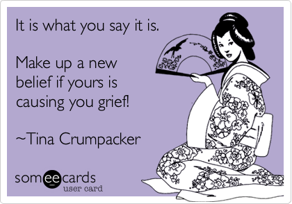 It is what you say it is.