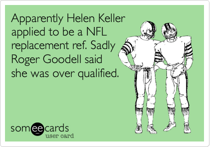 Apparently Helen Keller
