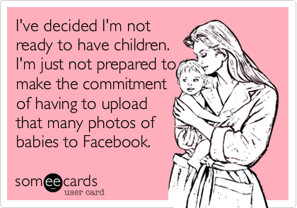 I've decided I'm not