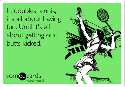 In doubles tennis,