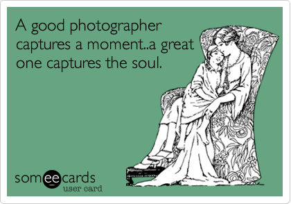 A good photographer