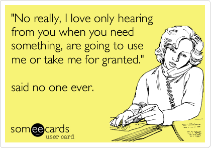 """No really, I love only hearing