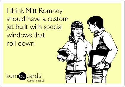 I think Mitt Romney