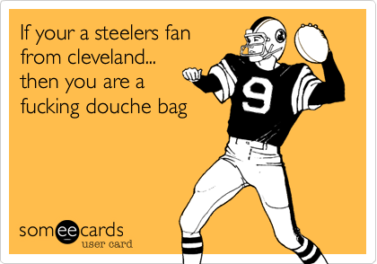 If your a steelers fan