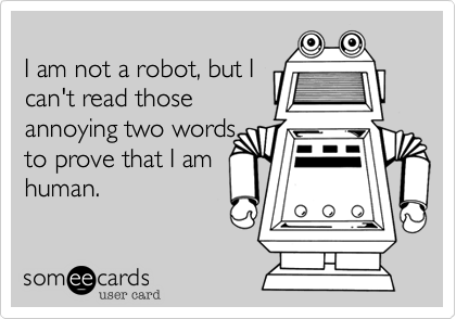 I am not a robot, but I