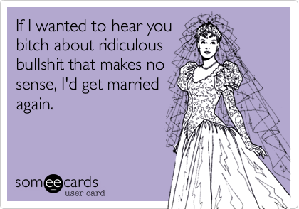 If I wanted to hear you
