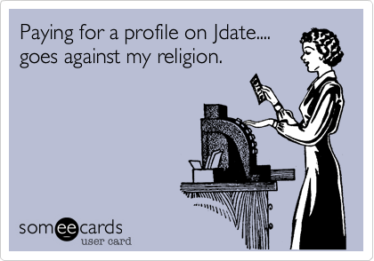 Paying for a profile on Jdate....